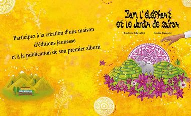 """Visueel van project L'arbre au galop, éditeur, lance son premier album """"Bam l'éléphant et le jardin de safran"""""""
