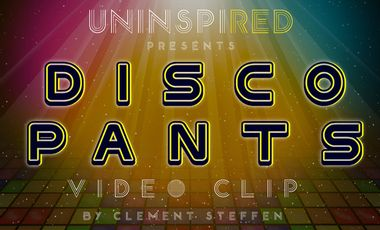 Visuel du projet UNINSPIRED's DiscoPants Video Clip