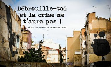 Project visual Débrouille-toi et la crise ne t'aura pas!