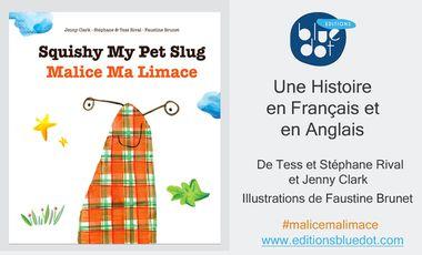 Project visual Malice Ma Limace /Squishy My Pet Slug: Livre Jeunesse Bilingue