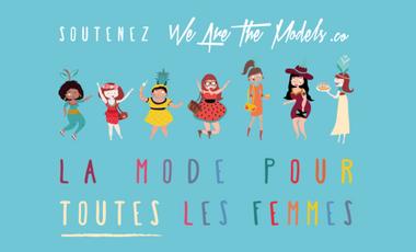 Visuel du projet We Are The Models, la mode qui vous ressemble !