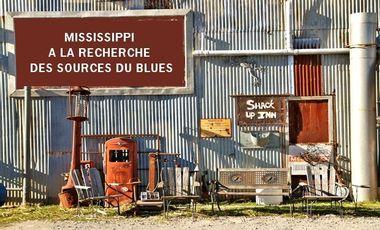 Project visual MISSISSIPPI : A LA RECHERCHE DES SOURCES DU BLUES