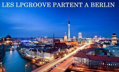 Project visual Les LP Groove partent à Berlin