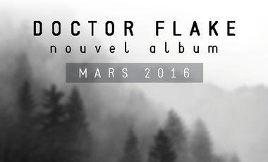 Visuel du projet Doctor Flake - SIX (Nouvel ALBUM)