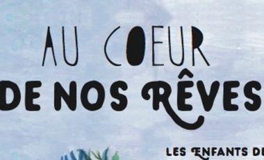 """Visueel van project """"Au coeur de nos rêves"""" : le CD-double livret des enfants de la Timone."""