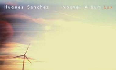 Visuel du projet Nouvel Album Hugues Sanchez !!!