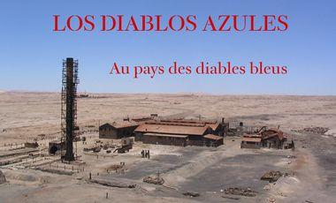 Project visual Los Diablos Azules (Au pays des diables bleus)