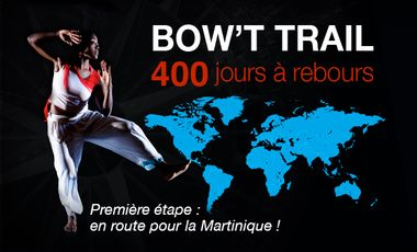 Project visual BOW'T TRAIL - ÉTAPE MARTINIQUE