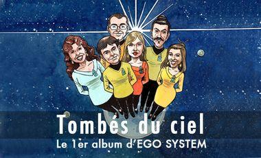 """Visuel du projet Mise en orbite de """"Tombés du ciel"""" le 1er album d'EGO SYSTEM"""