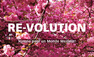 Visueel van project RE-VOLUTION - Hymne à un Monde Meilleur
