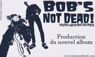 """Visuel du projet """"Bob's NoT Dead!""""- Nouvel album studio"""