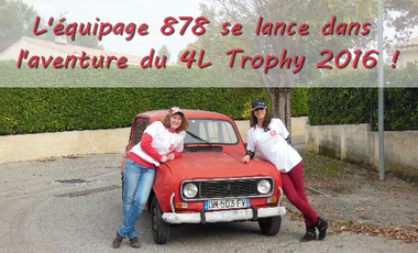 Project visual L'équipage 878 se lance dans l'aventure du 4L Trophy 2016 !