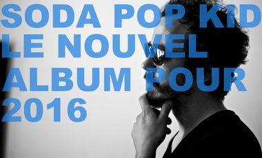 Project visual Nouvel album de SODA POP KID : Aidez à financer le mastering et la fabrication des vinyles!