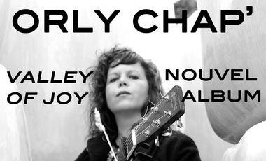 Project visual ORLY CHAP' l 3ème ALBUM l Valley Of Joy