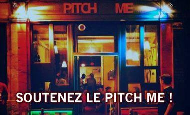 Visuel du projet Soutenez le Pitch Me !