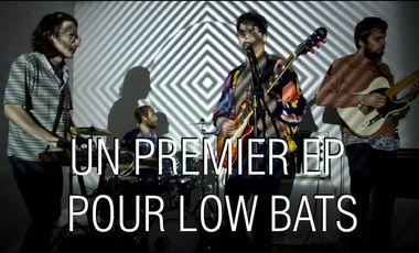 Visueel van project LOW BATS: LANCEMENT DU PREMIER EP