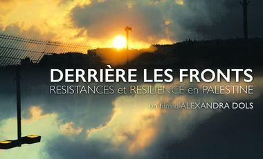 Project visual Derrière les fronts, résistance et résilience en Palestine