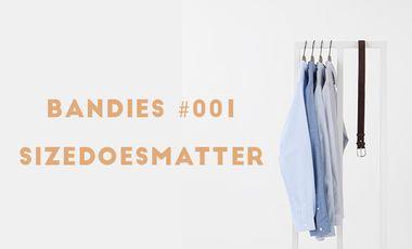 Project visual Bandies  #001 SIZEDOESMATTER
