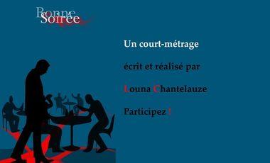 Project visual - Bonne soirée : le nouveau court métrage de Louna Chantelauze -