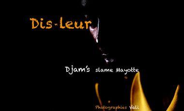 Visueel van project Dis-leur, Djam's slame Mayotte