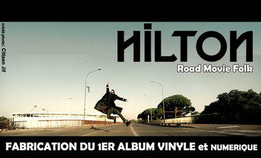 Visueel van project HILTON - 1er album studio vinyl et numérique