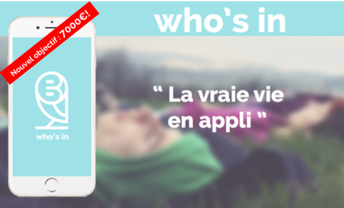 Project visual Who's in,  la vraie vie en appli