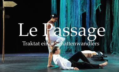 Visueel van project Le Passage - Traktat eines Schattenwandlers