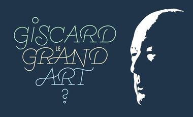 Visueel van project Giscard, le grand art?