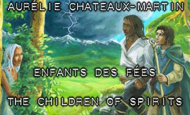 Project visual Enfants des Fées - The Children of Spirits