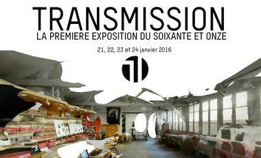 Visueel van project Transmission // première exposition du Soixante et Onze