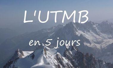 Project visual L'UTMB en 5 jours