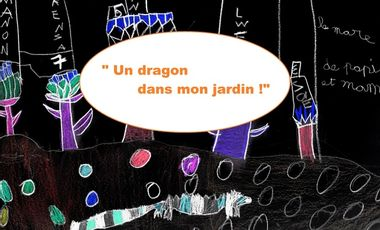 "Project visual ""Un dragon dans mon jardin !"""
