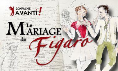 Visuel du projet Le Mariage de Figaro par la Cie Avanti!