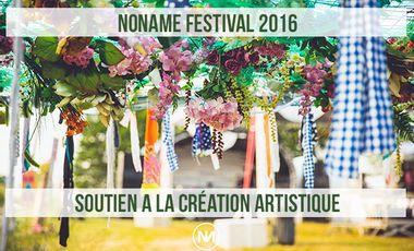 Visuel du projet La création artistique au coeur du NoName Festival 2016