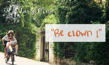 Visuel du projet Be clown ! La solution à la crise