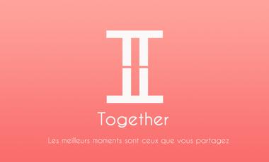 Project visual Together, les meilleurs moments sont ceux que vous partagez