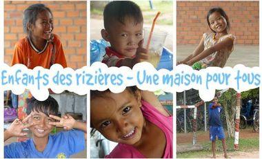 Project visual Enfants des rizières - Une maison pour tous