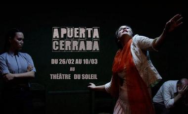 """Visueel van project Tournée de """"A Puerta Cerrada"""" au Théâtre du Soleil"""