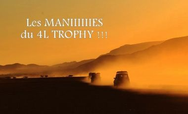 Project visual Les Manies du 4L Trophy !
