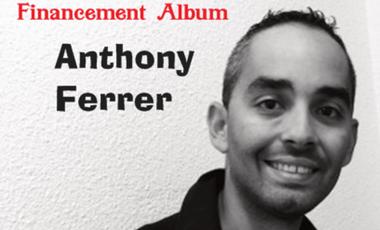 Visueel van project Financement Album Anthony Ferrer