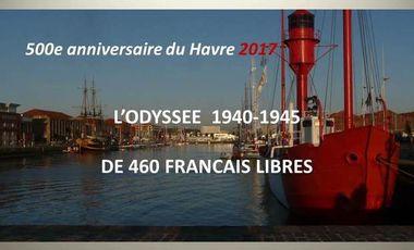 Project visual L'Odyssée des 460 Français Libres du Havre