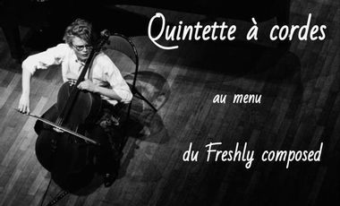 Visueel van project Quintette à cordes, au menu du Freshly composed