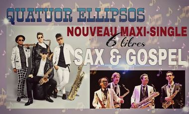 "Visueel van project Enregistrement du spectacle ""Sax & Gospel"" - 4ème album du Quatuor Ellipsos"