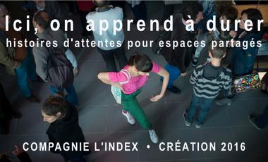 Visueel van project ICI, ON APPREND À DURER. Histoires d'attentes pour espaces partagés.
