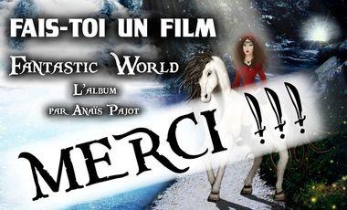 Project visual FAIS-TOI UN FILM - L'album Fantastic World