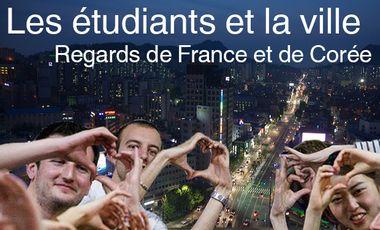 Project visual Les étudiants et la ville - Regards de France et de Corée