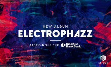 Visuel du projet ELECTROPHAZZ - New Album