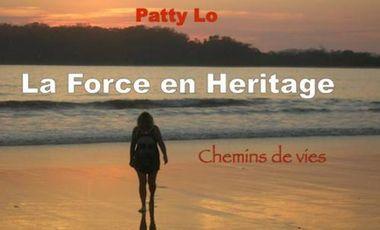"""Project visual Le premier livre de Patty Lo : """"La Force en Héritage"""""""