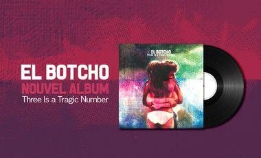 Visuel du projet EL BOTCHO - NOUVEL ALBUM