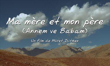 Visueel van project Ma mère et mon père (Annem ve Babam) en DVD et en ANGLAIS !
